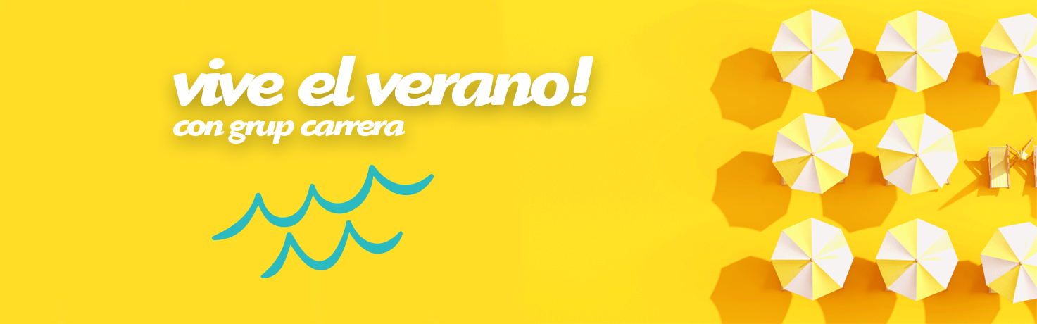 ¡Vive el verano con Grup Carrera!